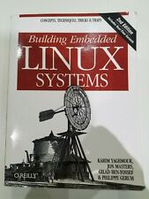 Building Embedded Linux Systems von Karim Yaghmour, Jon Masters, Philippe...