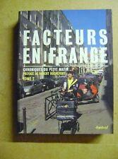 Livre Facteurs en France chroniques du petit matin N/2 /Z110