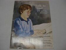 Talk to God . . . I'll Get the Message: Jewish Version UNDERSTANDING DYING DEATH