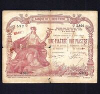 FRENCH INDO CHINA 1  Piastres    P-34b  1901