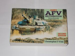 Jane's AFV Recognition Handbook By Christopher F. Foss. 2nd Edition 1992.
