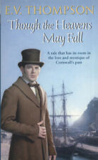 Though the heavens may fall by E. V. Thompson (Paperback / softback) Great Value