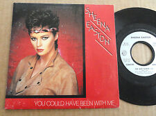 """DISQUE 45T DE SHEENA EASTON  """" YOU COULD HAVE BEEN WITH ME """""""