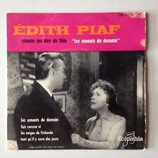 DISQUE 45T B.O FILM LES AMANTS DE DEMAIN - EDITH PIAF