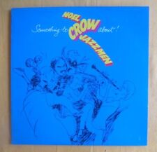 Noel Crow Jazzmen (Australian jazz) Lp - Something To Crow About