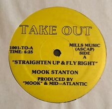 Mook Stanton - Straighten Up & Fly Right - NM 12""