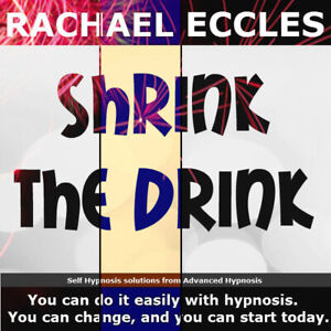 Shrink The Drink, Reduce Alcohol Drink Less Desire for Alcohol, Self Hypnosis CD