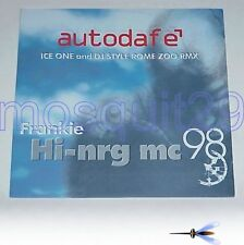 "FRANKIE HI-NRG MC ""AUTODAFE'"" RARO 12"" MIX ICE ONE DJ STYLE RMX - MINT"