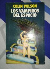 Los Vampiros del Espacio Colin Wilson primera edición