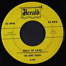 MINT JULEPS: Bells Of Love / Vip-a-dip 45 Vocal Groups