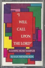 "Susan Mendelson - A Gospel Sampler ""I Will Call Upon The Lord"" (Cassette) NEW!"