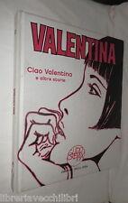 CIAO VALENTINA E altre storie Disegni di Guido Crepax Corriere della Sera di e