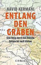 Entlang den Gräben: Eine Reise durch das östliche Europa...   Buch   Zustand gut