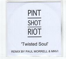 (GP786) Pint Shot Riot, Twisted Soul - 2011 DJ CD