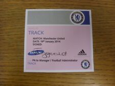 19/01/2014 Ticket: Chelsea v Manchester United [Admit To Track] . If this item h