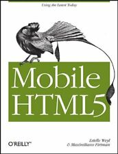 Mobile HTML5  Using the Latest Today