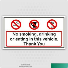 2 x No Smoking Drinking Or Eating In This Vehicle Stickers Car Van Lorry Taxi