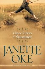 Once Upon A Summer (seasons Of The Heart): By Janette Oke