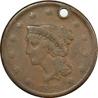 1839, 1c, Braided Hair Variety, Holed - Collectors Coin