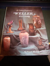 Collector's Encyclopedia of Weller Pottery by B & S Huxford (1996, Hardcover)