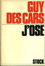 Livre j' ose  Guy Des Cars book