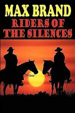 Riders of the Silences (Paperback or Softback)