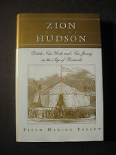 Zion on the Hudson : Dutch New York and New Jersey in the Age of Revivals by ...