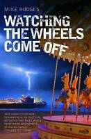 Watching the Wheels Come Off, Mike Hodges, Excellent Book