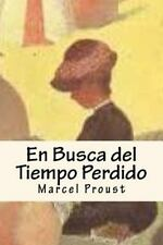 En Busca Del Tiempo Perdido by Marcel Proust (2015, Paperback)