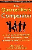 B0012F4A7Q The Quarterlifers Companion: How to Get on the Right Career Path, C
