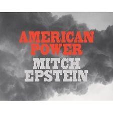 """Mitch Epstein - """"American Power"""""""