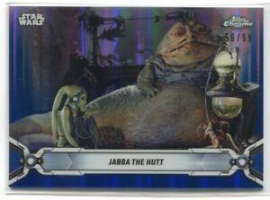 2019 Star Wars Chrome Legacy Blue Refractor 127 Jabba the Hutt 56/99