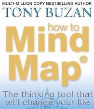 How to Mind Map: By Tony Buzan