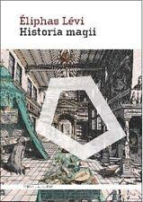 Historia magii Eliphas Lvi