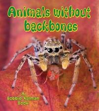 Animals Without Backbones (Big Science Ideas (Paperback))-ExLibrary