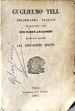 Libretto Musicale Guglielmo Tell Melodramma Tragico 4 Atti e Danze Rossini 1861