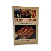 Camp Cooking Book by Fred Bouwman