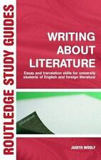 Writing about Literature : Essay and Translation Skills for University...