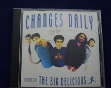 Rare CD Changes Daily Volume One THE BIG DELICIOUS Guaranteed