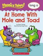 Phonics Tales: At Home With Mole and Toad (Long O)