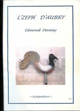 L'ZEPH D'AUBRY - Edmond Devémy 2003 - Aubry-du-Hainaut - Nord - Pas-de-Calais