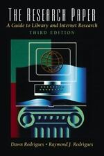 The Research Paper: A Guide to Library and Internet Research (3rd Edition)