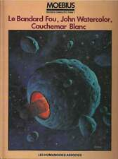 MOEBIUS . OEUVRES TOME 1 . LE BANDARD FOU / JOHN WATERCOLOR . EO . 1980 .
