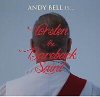 Andy Bell - Torsten The Bareback Saint (NEW CD)