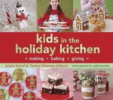 Kids in the Holiday Kitchen NEW book - Christmas Baking with KIDS