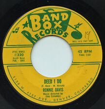 Hear- Rare Pop 45- Ronnie Davis/Gay Columbe - Deed I Do - Band Box Records # 320