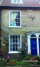 The House on Baxtergate: (A Whitby Story) by Hesketh, Jenny | Paperback Book | 9