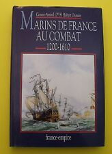 Marins de France au Combat (1200 - 1610) - Contre-Amiral Hubert Granier - 1993
