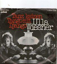 SINGLE 1975  ULLA WIESNER - TAMZ KEINEN TANGO  MIT DJANGO ,7inch