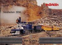 Märklin Modelleisenbahn Neuheiten Katalog 1996 catalog Marklin Broschüre deutsch